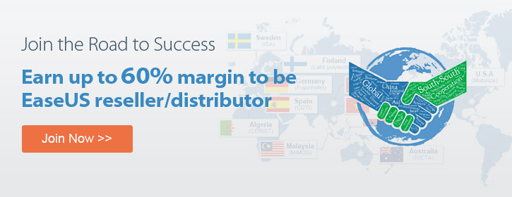 Join the Road to Success and become EaseUS reseller and distributor